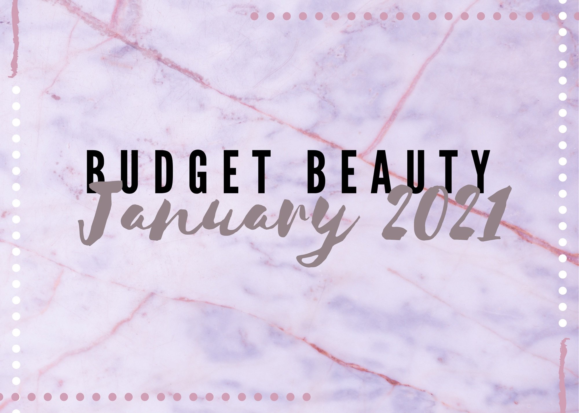 Top Budget Beauty Products